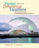 Partial Differential Equations with Fourier Series and Boundary Value Problems