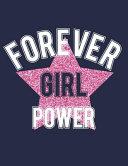 Forever Girl Power