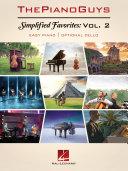 The Piano Guys   Simplified Favorites  Volume 2