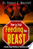 How to Stop Feeding the Beast Book