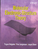 Molecular Electronic Structure Theory Book