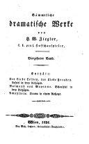 Der Liebe Leiden, der Liebe Freuden; Lustspiel in drey Aufzügen. Raimond von Mayenne, Schauspiel in drey Aufzügen. Amphitrio, Drama in einem Aufzuge