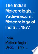 The Indian Meteorologist's Vade-mecum