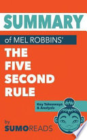 Summary of Mel Robbins' the Five Second Rule