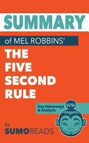 Summary of Mel Robbins  the Five Second Rule