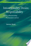 Intentionality, Desire, Responsibility