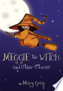 Meggie the Witch and Other Stories
