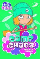 Go Girl  9  Camp Chaos