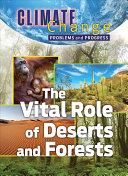 The Vital Role of Deserts and Forests