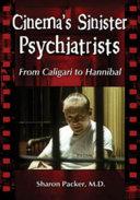 Cinema  s Sinister Psychiatrists