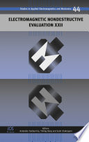 Electromagnetic Nondestructive Evaluation XXII