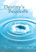 Destiny's Bequests