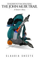 Tenderfoot Backpacking the John Muir Trail