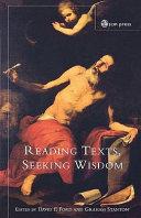 Reading Texts, Seeking Wisdom