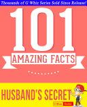 The Husband's Secret - 101 Amazing Facts You Didn't Know [Pdf/ePub] eBook