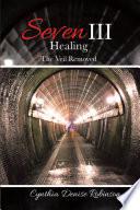 Seven Iii   Healing
