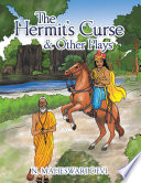 Read Online The Hermit's Curse & Other Plays For Free