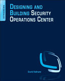 Designing and Building Security Operations Center Pdf/ePub eBook