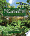 Traditional Trees of Pacific Islands  : Their Culture, Environment, and Use