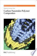 Carbon Nanotube Polymer Composites Book