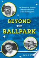 Beyond the Ballpark