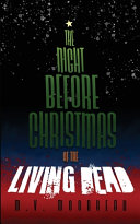 The Night Before Christmas of the Living Dead