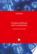 Synthesis Methods and Crystallization