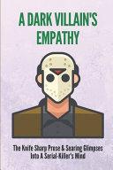 A Dark Villain s Empathy