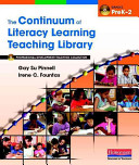 The Continuum of Literacy Learning Teaching Library Book
