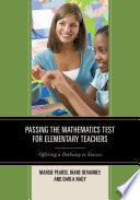 Passing the Mathematics Test for Elementary Teachers