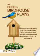 The Book of Birdhouse Plans