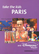Take the Kids Paris and Disneyland Resort Paris