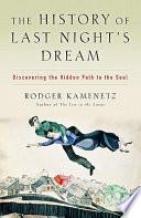 The History of Last Night s Dream