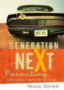 Generation Next Parenting Book