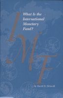 What is the international Monetary Fund   Revised 1996  Reprinted 6 97