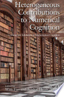 Heterogeneous Contributions to Numerical Cognition