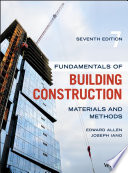 """""""Fundamentals of Building Construction: Materials and Methods"""" by Edward Allen, Joseph Iano"""