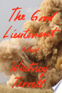 The Good Lieutenant  : A Novel