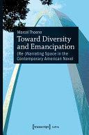 Toward Diversity and Emancipation