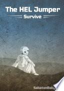 The HEL Jumper: Survive