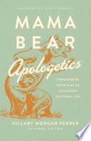 Mama Bear ApologeticsTM