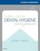 Workbook for Darby & Walsh Dental Hygiene E-Book