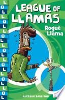 League of Llamas 4: Rogue Llama
