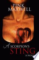 A Scorpion's Sting