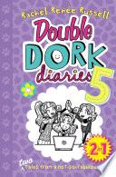 Double Dork Diaries  5