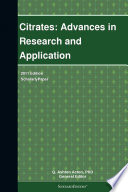 Citrates: Advances in Research and Application: 2011 Edition