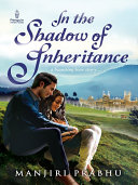 In the Shadow of Inheritance