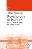 The Social Psychology of Humor Book