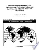 Global Competitiveness Of U S Environmental Technology Industries Municipal And Industrial Water And Wastewater Inv 332 347 Book PDF