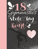 18 And Gymnastics Stole My Heart
